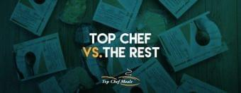 Top Chef vs The Rest
